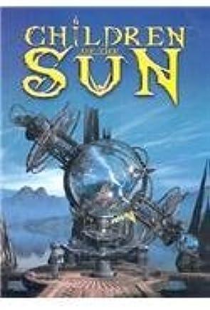 Children of the Sun by Dan Ross (2002-06-08)
