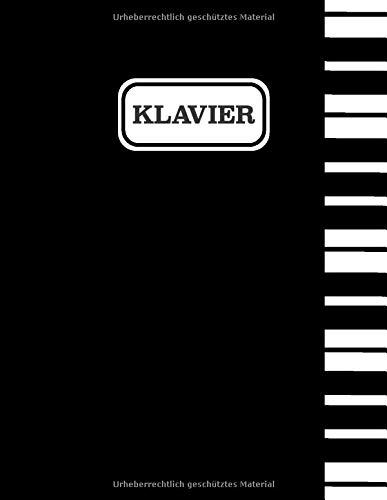 Klavier: Klavier Notenheft Blanko - Blanko Notenblock Klavier - Ca A4