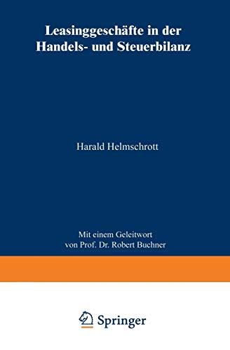 Leasinggeschäfte in der Handels- und Steuerbilanz (German Edition)