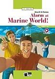 ALARM AT MARINE WORLD: Alarm at Marine World! + Audio + App