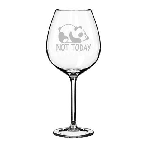 Wine Glass Goblet Panda Not Today Funny (20 oz Jumbo)