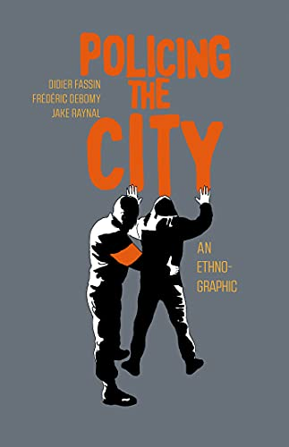 Policing the City: An Ethno-graphic (English Edition)