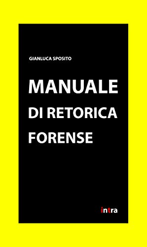 Manuale di retorica forense