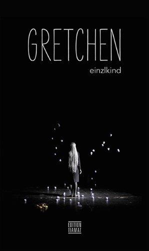 Gretchen by Einzlkind(1. April 2013)