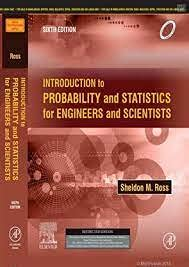 Introduction to Probability and Statistics for Engineers and Scientists, 6/e