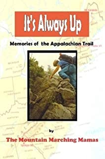 It's Always Up: Memories of the Appalachian Trail