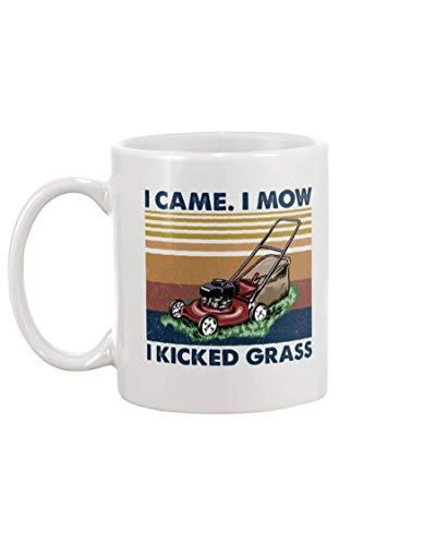 Cortacésped I Came I Mow I Kicked Taza de café de cerámica novedosa - Bonito regalo motivador e inspirador