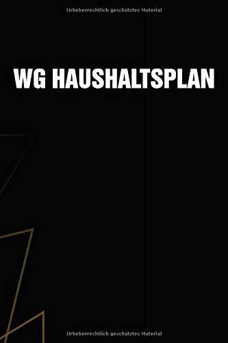 WG Haushaltsplan: Kompaktes Wohngemeinschaft Haushaltsbuch mit Putzplan, Einkaufsliste und Ausgabenliste zur Organisation des gemeinsam WG-Lebens. ... Geschenk zum Einzug oder zur EInweihungsfeier