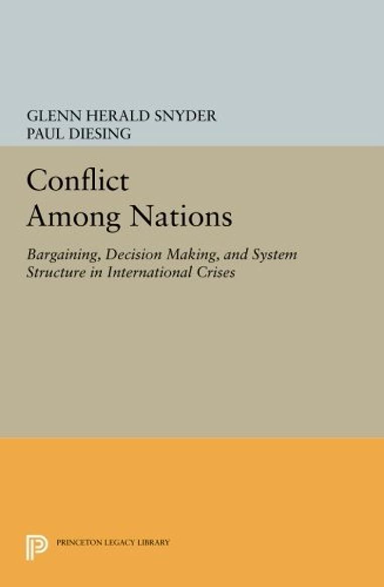 連結する固執ステレオタイプConflict Among Nations: Bargaining, Decision Making, and System Structure in International Crises (Princeton Legacy Library)