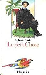 Le Petit Chose d'Alphonse Daudet