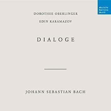 Bach: Dialoge