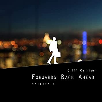 Forwards Back Ahead - Chapter 1