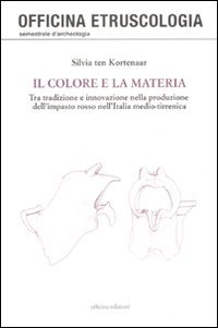 Il colore e la materia. Tra tradizione e innovazione nella produzione dell'impasto rosso nell'Italia medio-tirrenica