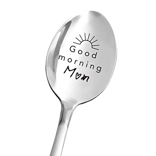 Best Mom Gifts - Good Morning Mom Spoon - Funny Mom Spoon Engraved Stainless Steel - Tea Coffee Spoon - Mom Gift from Daughter Son Husband - Perfect Mother's Day/Birthday/Christmas Gifts