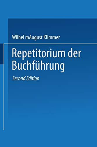 Repetitorium der Buchführung: Handbuch für Handel und Industrie