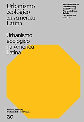 Urbanismo ecológico en América Latina (Portuguese Edition)