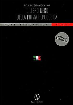 Il libro nero della Prima Repubblica (Tascabili Vol. 26)