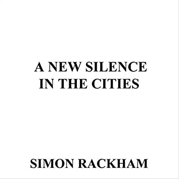 A New Silence in the Cities