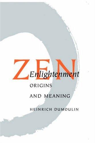Zen Enlightenment: Origins And Meaning