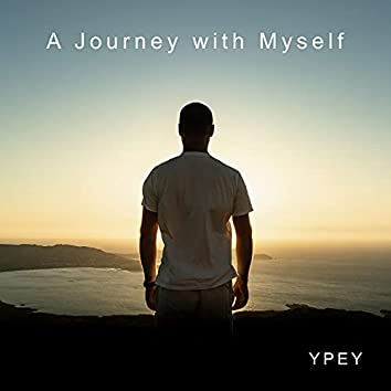 A Journey with Myself