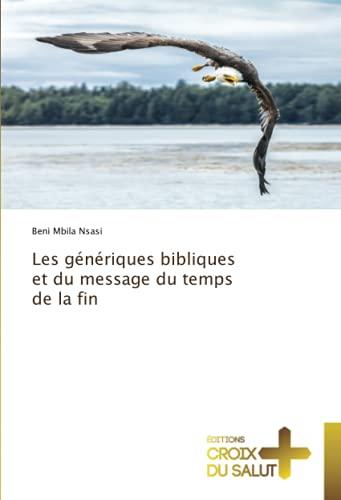 Les génériques bibliques et du message du temps de la fin