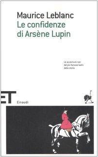 Le confidenze di Arsène Lupin