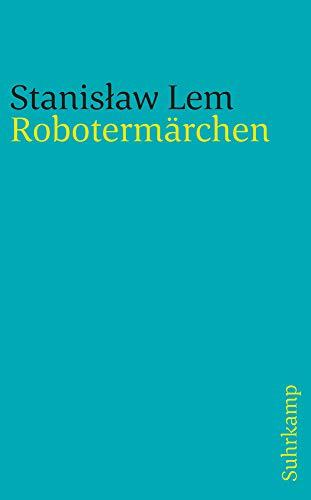 Robotermärchen (suhrkamp taschenbuch)