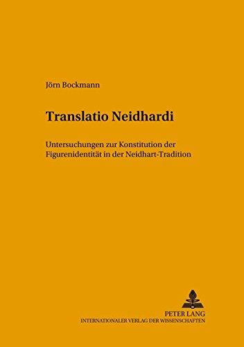Translatio Neidhardi: Untersuchungen Zur Konstitution Der Figurenidentität in Der Neidhart-Tradition: 61 (Mikrokosmos)