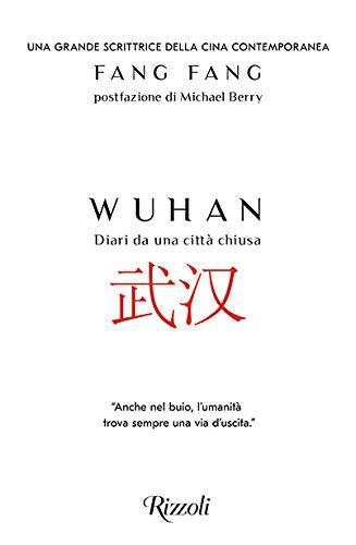 Wuhan. Diari da una città chiusa