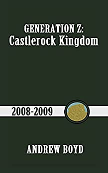 Book cover image for Castlerock Kingdom (Generation Z Book 1)