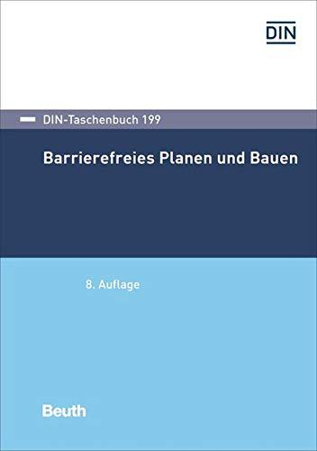 Barrierefreies Planen und Bauen (DIN-Taschenbuch)
