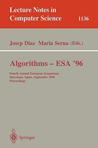 Algorithms - ESA '96: Fourth Annual European Symposium, Barcelona, Spain, September 25-27,...