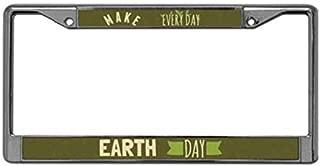 MAKE EVERY DAY EARTH DAY License Plate Frame Custom License Plate Metal Frame Environmental Slogan License Plate Frame Includes Screws Fasteners Caps Personalized Custom License Plate Frame Holder