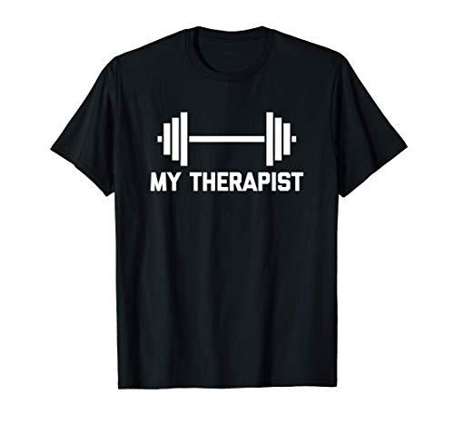 Funny Gym Shirt: My Therapist T-Shirt funny saying workout Camiseta