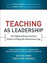 Teaching as Leadership (10) by America, Teach For - Farr, Steven [Paperback (2010)]