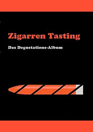 Zigarren Tasting: Das Degustations-Album