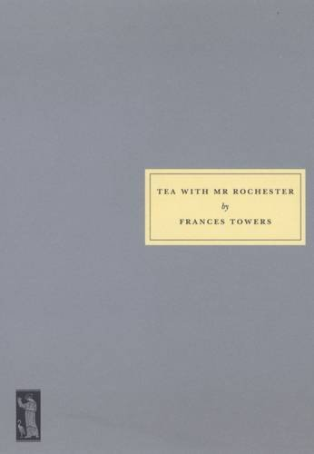 Toners, F: Tea with Mr.Rochester
