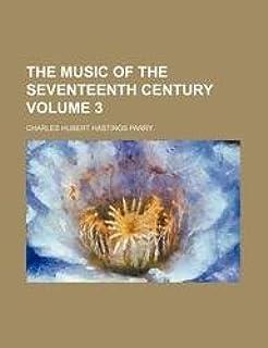 The Music of the Seventeenth Century Volume 3