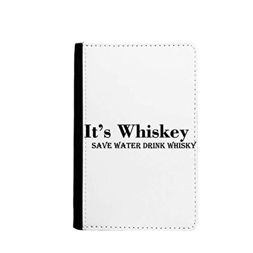 Het is Whiskey Save Water Drink Whiskey Paspoort Houder Travel Portemonnee Cover Case Kaarttas