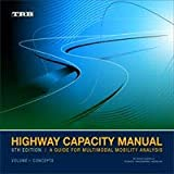 Highway Capacity Manual 6th Edition: A Guide for Multimodal Mobility Analysis