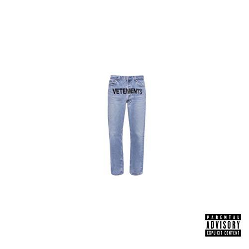 Vetements Jeans [Explicit]