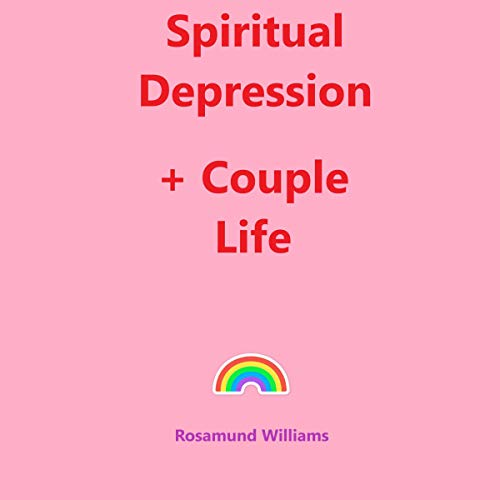 Spiritual Depression + Couple Life audiobook cover art