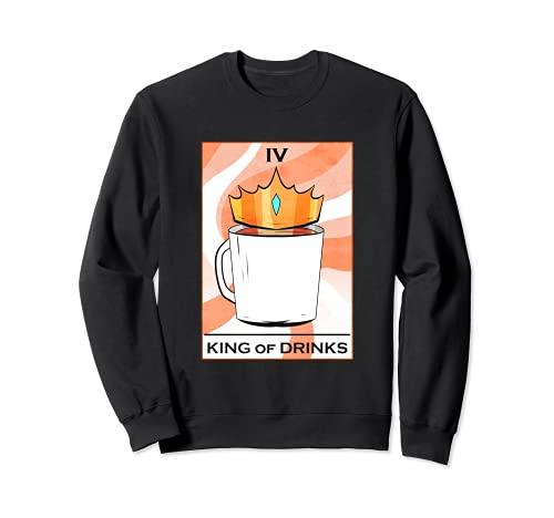 Coffee King of Drinks Lustige Tarot Karte Kaffee Sweatshirt