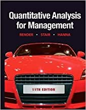 Quantitative Analysis for Management 11th (eleventh) edition Text Only