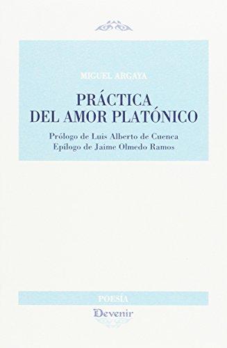 PRÁCTICA DEL AMOR PLATÓNICO (DEVENIR POESÍA)
