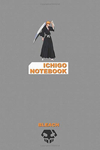 Ichigo Notebook: Perfect Gift, School&Office, Bleach, Ichigo
