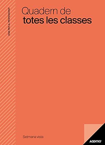 Additio P221 Quadern de Totes les Classes SV Avaluació + Programació Setmanal - color taronja (Català)