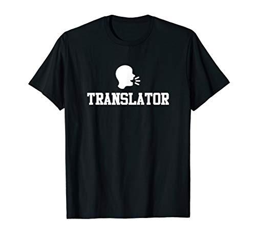 Translator - Language Translator Linguists Interpreter Gifts T-Shirt