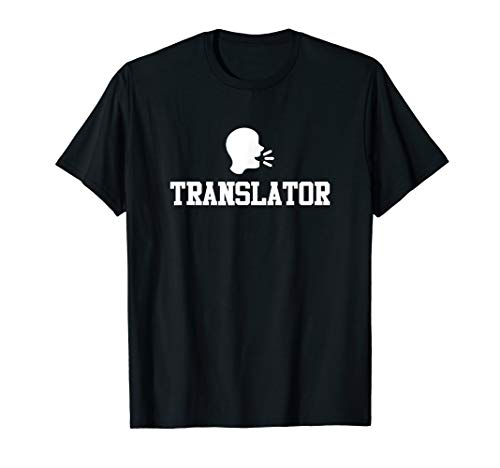 Translator - Language Translator Linguists Interpreter Gifts T-Shirt