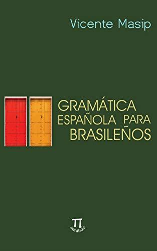 Gramática española para brasileños (Educação linguística nº 5) (Spanish Edition)